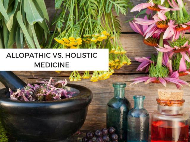 http://www.healthholistic.com/wp-content/uploads/2017/08/allopathic-vs-holistic-medicine-640x480.png